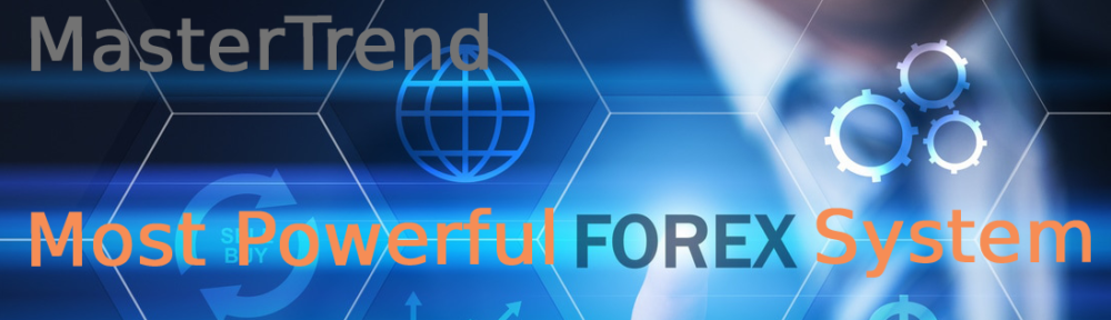 Most powerful Forex trading system